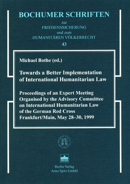 Towards a Better Implementation of International Humanitarian Law