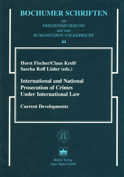 International and National Prosecution of Crimes Under International Law