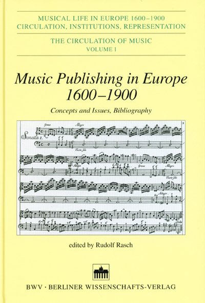 Music Publishing in Europe 1600-1900