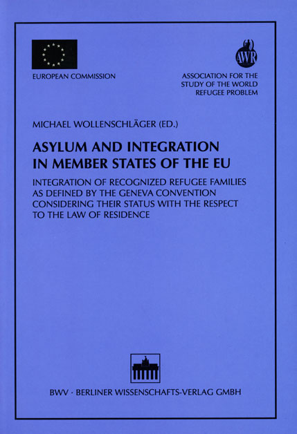 Asylum and Integration in Member States of the EU