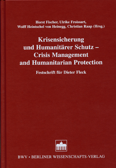 Krisensicherung und Humanitärer Schutz /Crisis Management and Humanitarian Protection