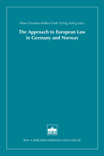 The Approach to European Law in Germany and Norway