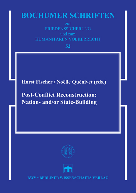 Post-Conflict Reconstruction: Nation- and /or State Building