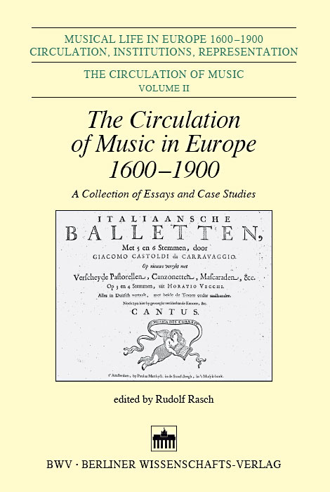 The Circulation of Music in Europe 1600 - 1900