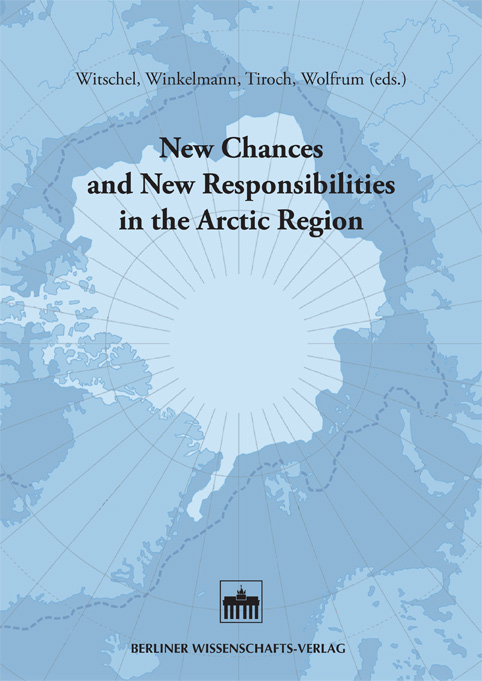 New Chances and New Responsibilities in the Arctic Region