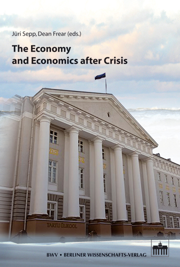 The Economy and Economics after Crisis