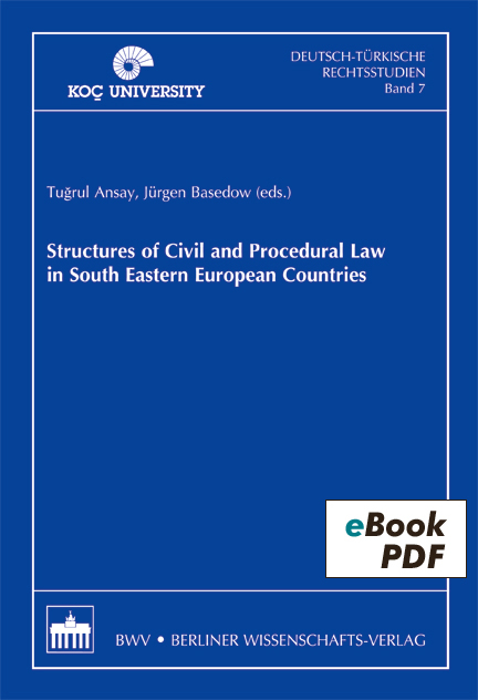 Structures of Civil and Procedural Law in South Eastern European Countries