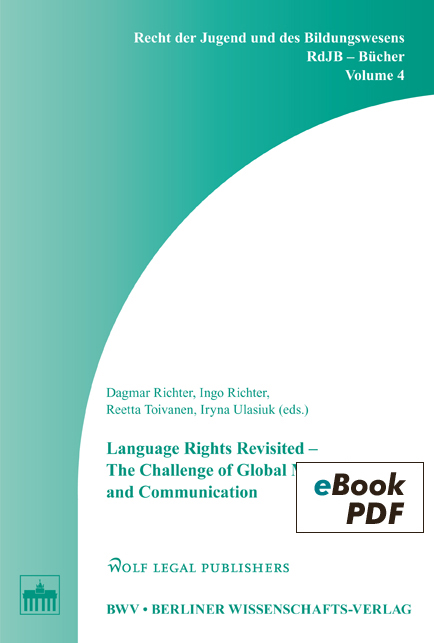 Language Rights Revisited - The Challenge of Global Migration and Communication