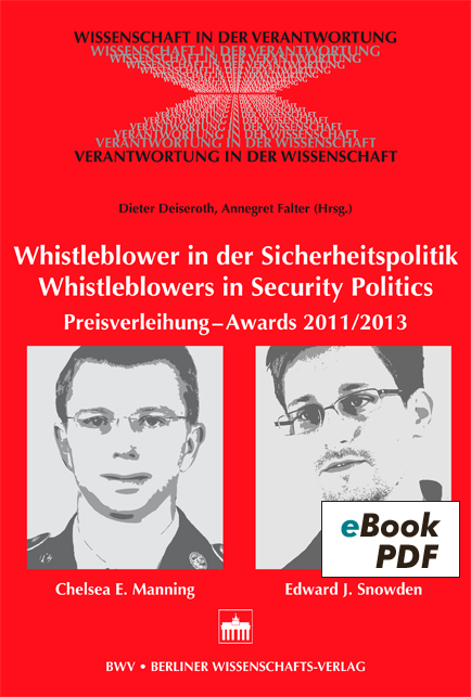 Whistleblower in der Sicherheitspolitik - Whistleblowers in Security Politics