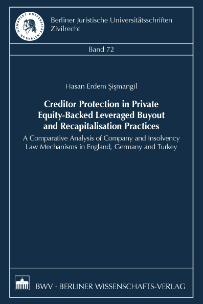 Creditor Protection in Private Equity-Backed Leveraged Buyout and Recapitalisation Practices