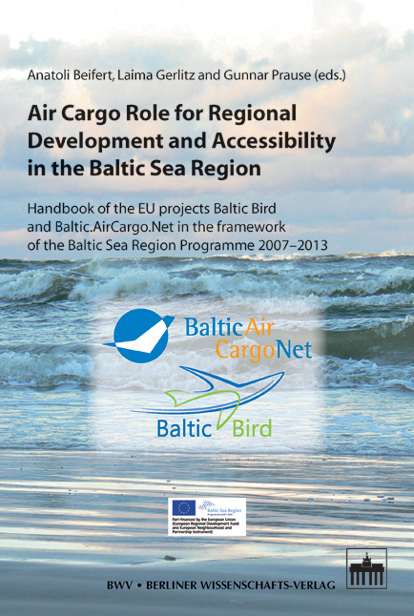 Air Cargo Role for Regional Development and Accessibility in the Baltic Sea Region