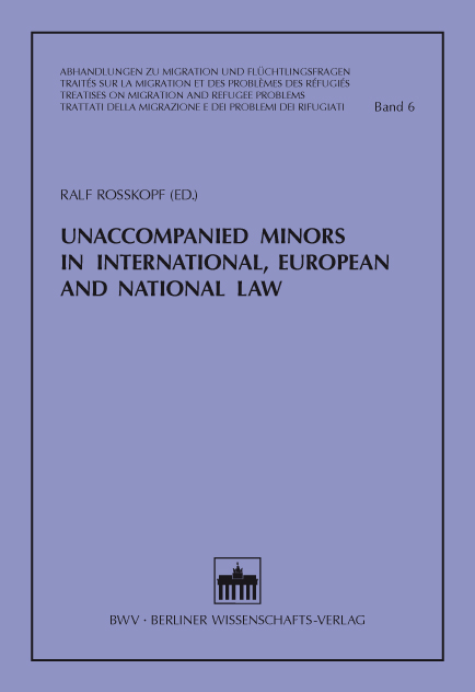 Unaccompanied Minors in International, European and National Law