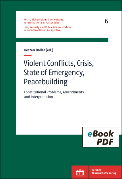 Violent Conflicts, Crisis, State of Emergency, Peacebuilding
