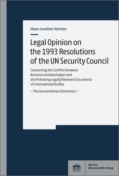 Legal Opinion on the 1993 Resolutions of the UN Security Council