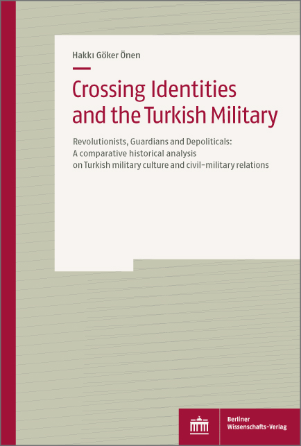 Crossing Identities and the Turkish Military
