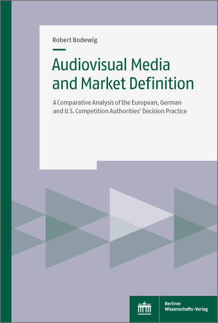 Audiovisual Media and Market Definition